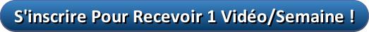 button_sinscrire-pour-recevoir-1-video-semaine